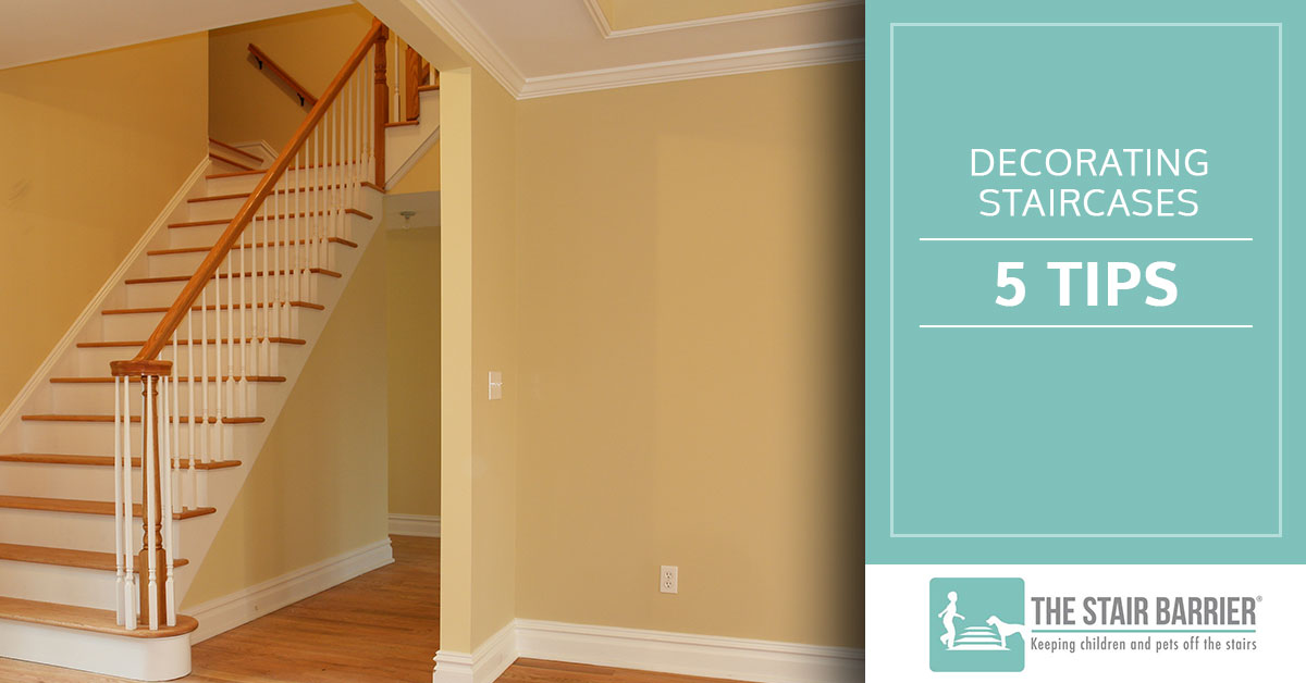 Decorating Staircases 5 Tips The Stair Barrier Pet Baby Gates