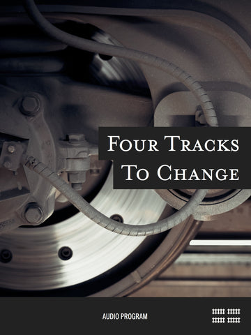 Four Tracks to Change