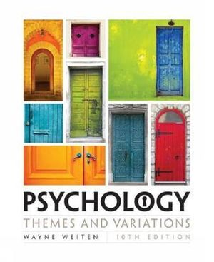 Psychology 10ed : Themes and Variations