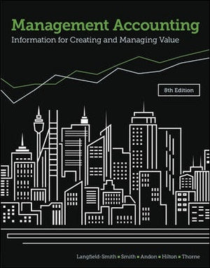 Management Accounting 8ed : Information for Creating and Managing Value
