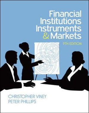 Financial Institutions, Instruments And Markets 9e + Connect Online