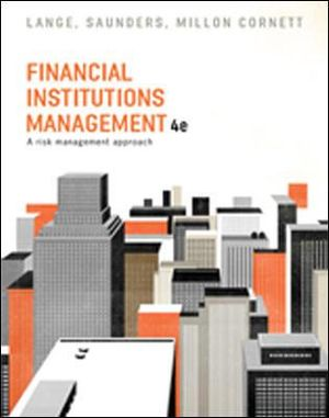 Financial Institutions Management 4ed: Risk Management Approach