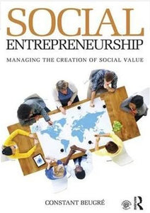 Social Entrepreneurship Managing the Creation of Social Value