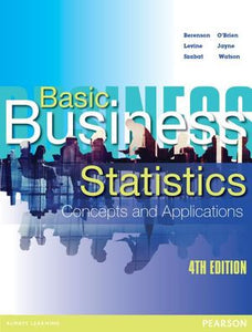 Basic Business Statistics 4ed : Concepts and Applications