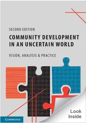 Community Development in an Uncertain World 2ed : Vision, Analysis and Practice