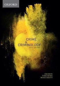 Crime & Criminology 6ed