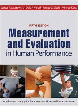 Measurement and Evaluation in Human Performance With Web Study Guide 5ed