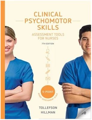Clinical Psychomotor Skills (5-Point Bondy): Assessment Tools for Nurses