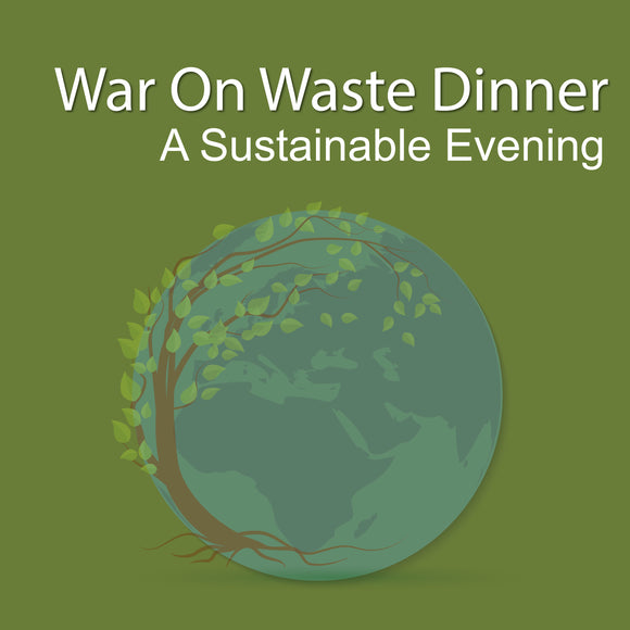 War on Waste - A Sustainable Evening