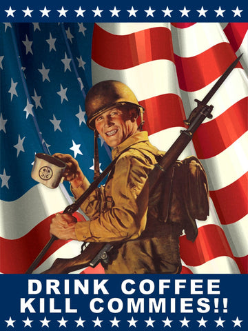 Drink Coffee Kill Commies Poster