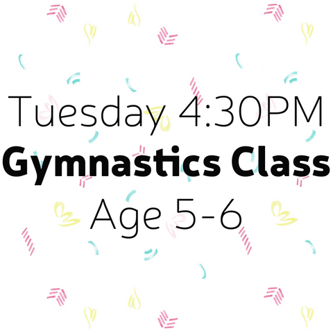 Gymnastics Tuesday 4:30PM 4-6Y