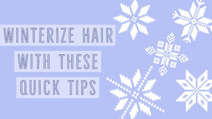 Winterize Hair With These Quick Tips
