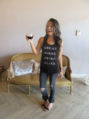GREAT MINDS DRINK ALIKE Graphic ScoopHem Tank Top