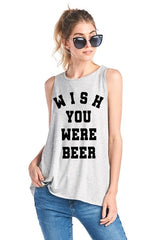 WISH YOU WERE BEER Graphic Oatmeal Tank Top