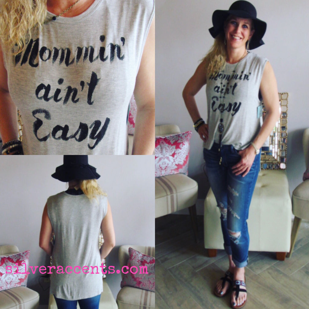 MOMMIN' AIN'T EASY HiLo Graphic Tank Top