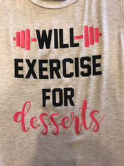 WILL EXERCISE FOR DESSERTS Oatmeal Tank Top