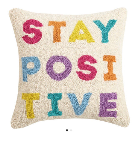 PH Hooked STAY POSITIVE Pillow