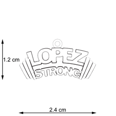 Lopez Strong
