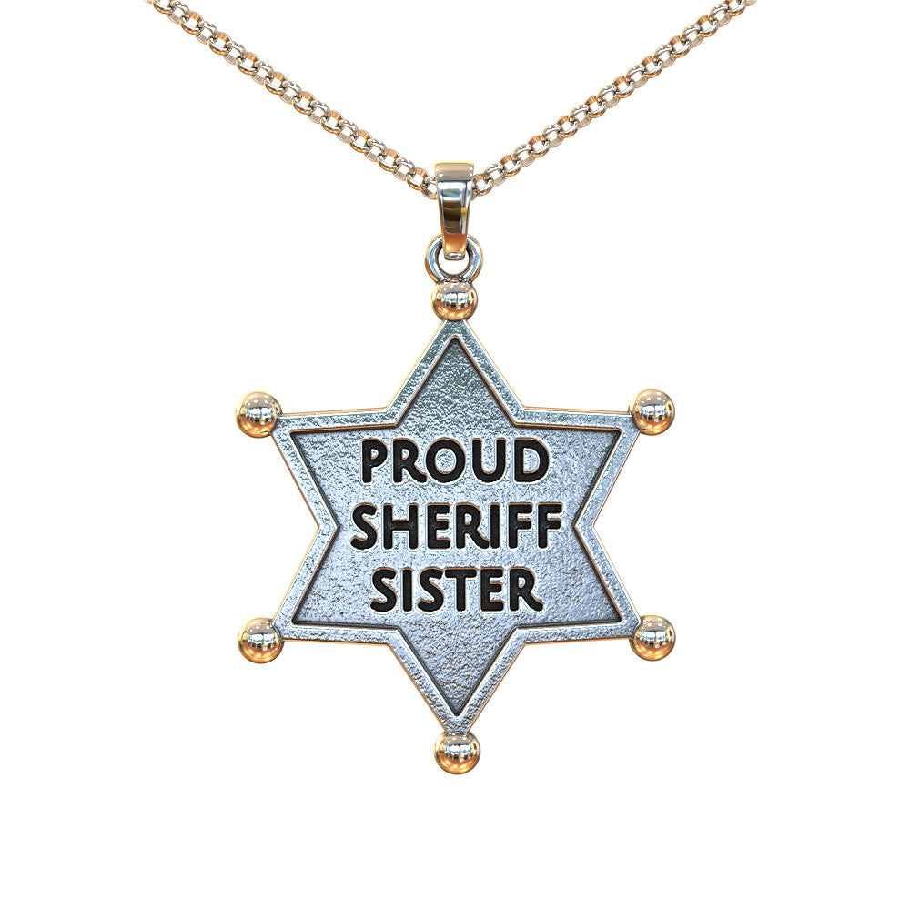 Perfect for a Proud Sheriff's Sister