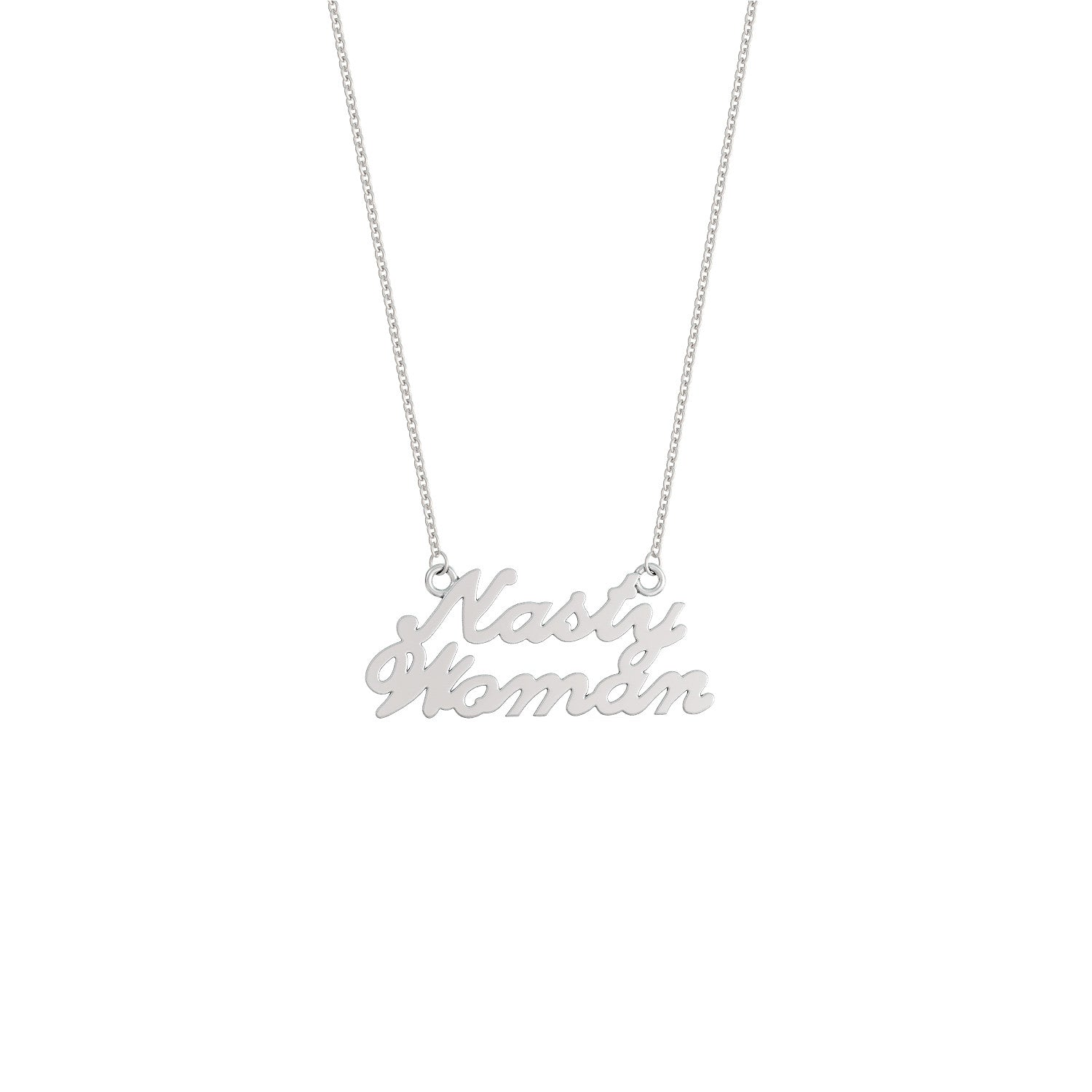 Nasty Woman Pendant Necklace