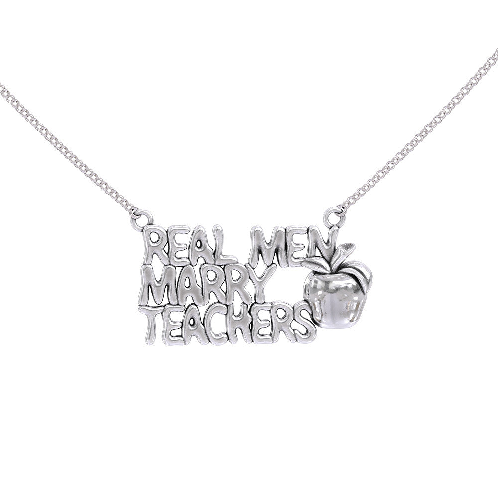 Real Men Marry Teachers Necklace