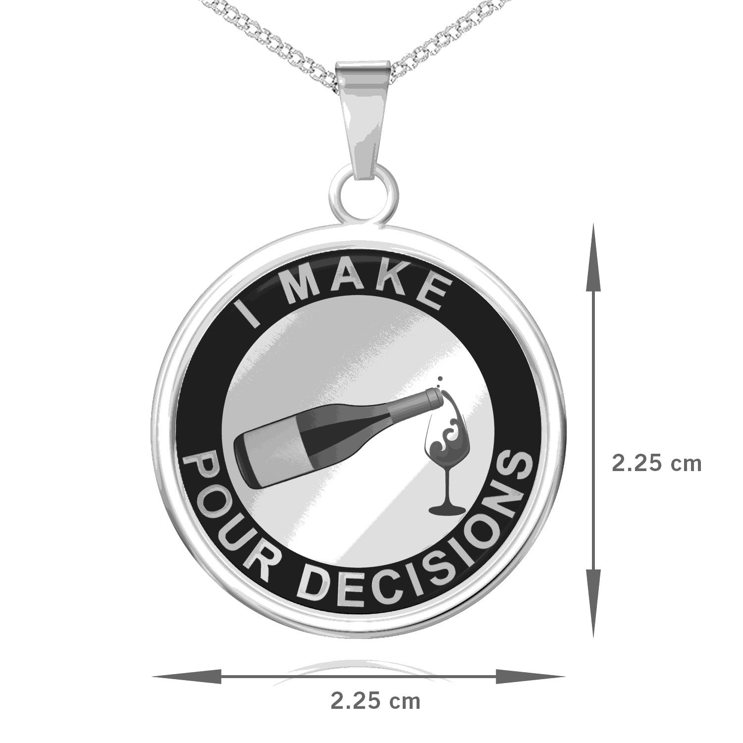 I Make Pour Decisions Pendant