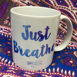 Just Breathe Mug - Wildflower