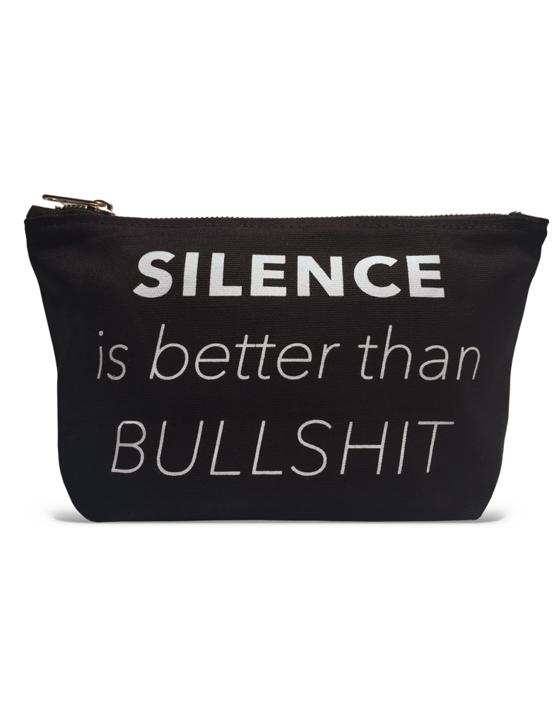 Silence Better Than BS Makeup Pouch