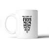 My Name Is Mom Coffee Mug