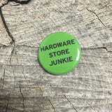 Hardware Store Junkie Pin - Wildflower