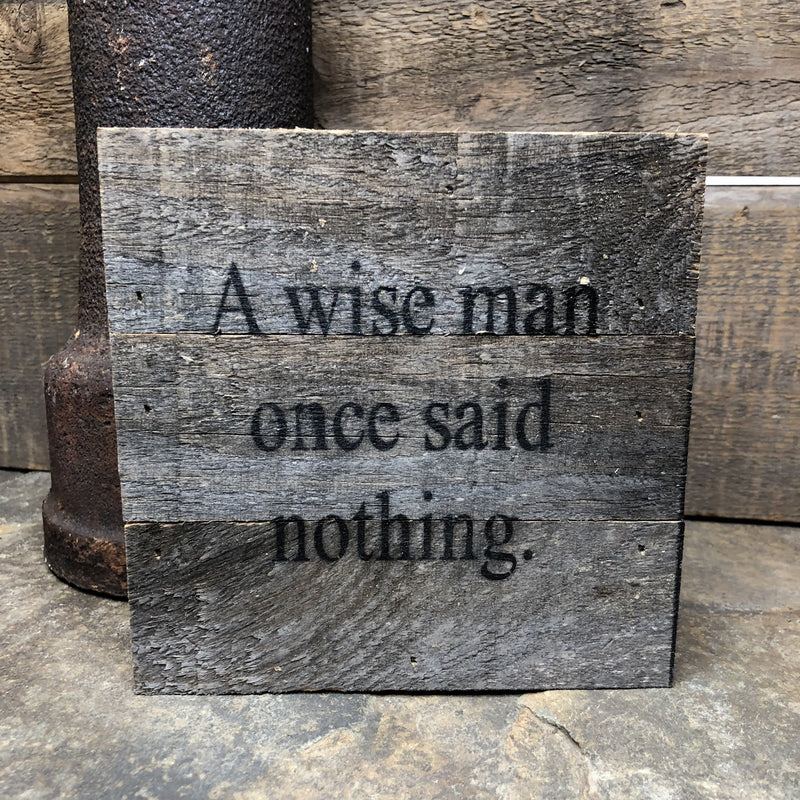 A Wise Man Sign