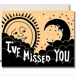 "I've missed you like the Sun misses the Moon.  This full color card is printed on 100# cream card stock in Atlanta, GA by The Rainbow Vision using folded A2 card stock measuring 4.25"" x 5.5"".  This card has a blank interior and comes with a soft white envelope that was produced in the US using renewable energy sources."