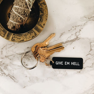 Give Em Hell Key Tag