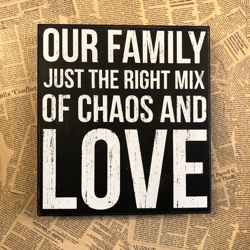 Our Family Chaos Sign