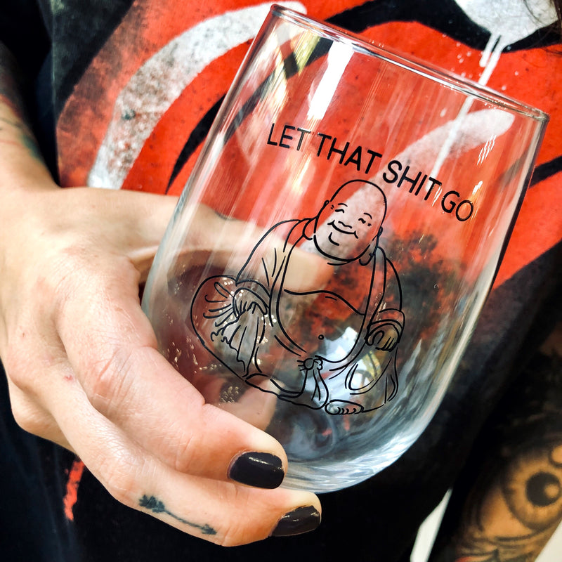 Let That Go Limited Edition Wine Glass