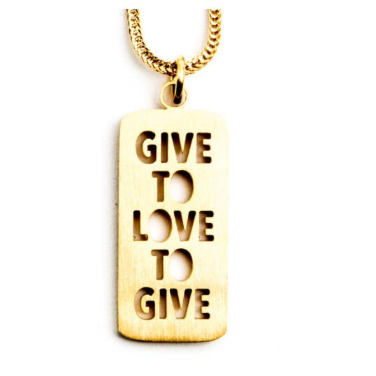 Give to Love, Love to Give