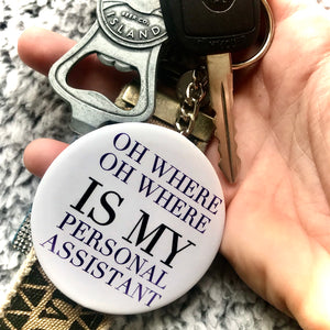 Personal Assistant Keychain