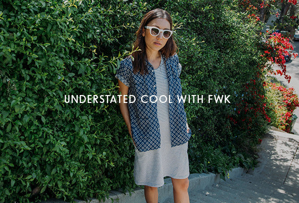 Behind the Brand | Understated Cool with FWK