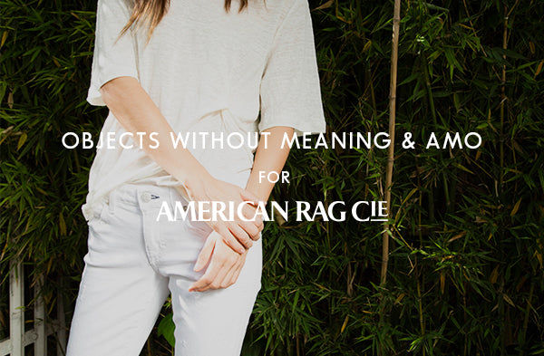Objects Without Meaning & Amo Jeans