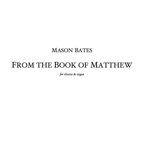 "from ""The Book of Matthew"" - SATB & Organ version"