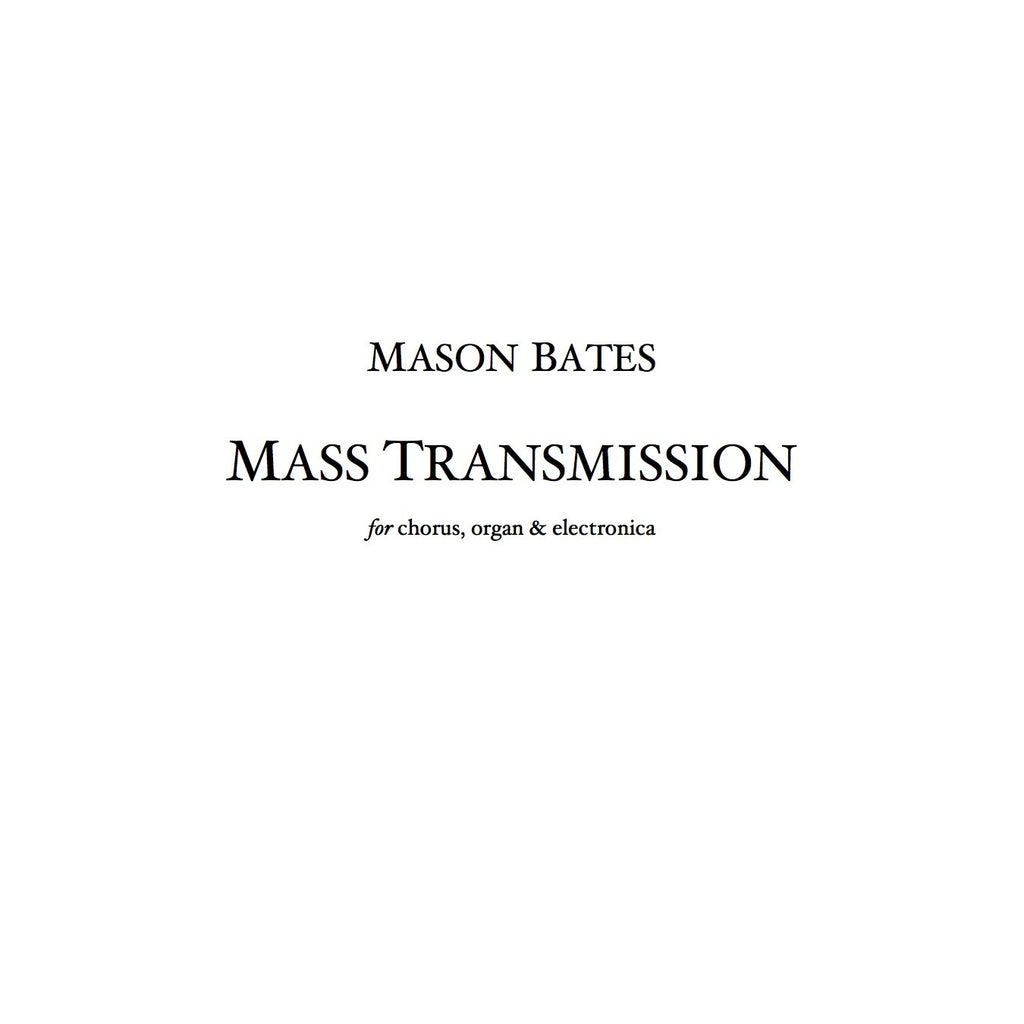Mass Transmission - Piano/Vocal Score