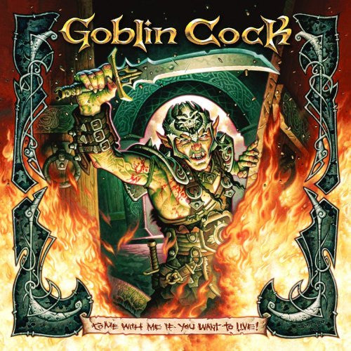 Goblin Cock || Come With Me If You Want To Live || CD
