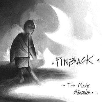Pinback || Too Many Shadows || CD