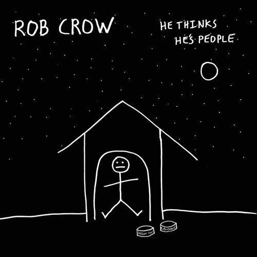 Rob Crow || He Thinks He's People || CD