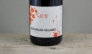Old Vine Transcendence:  2018 Alex Foillard Beaujolais-Villages