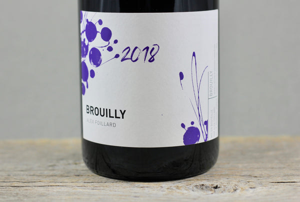 2018 Alex Foillard Brouilly
