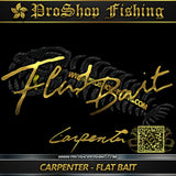 Carpenter Flatbait