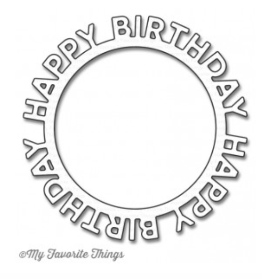MFT Happy  Birthday Circle Frame Die Set