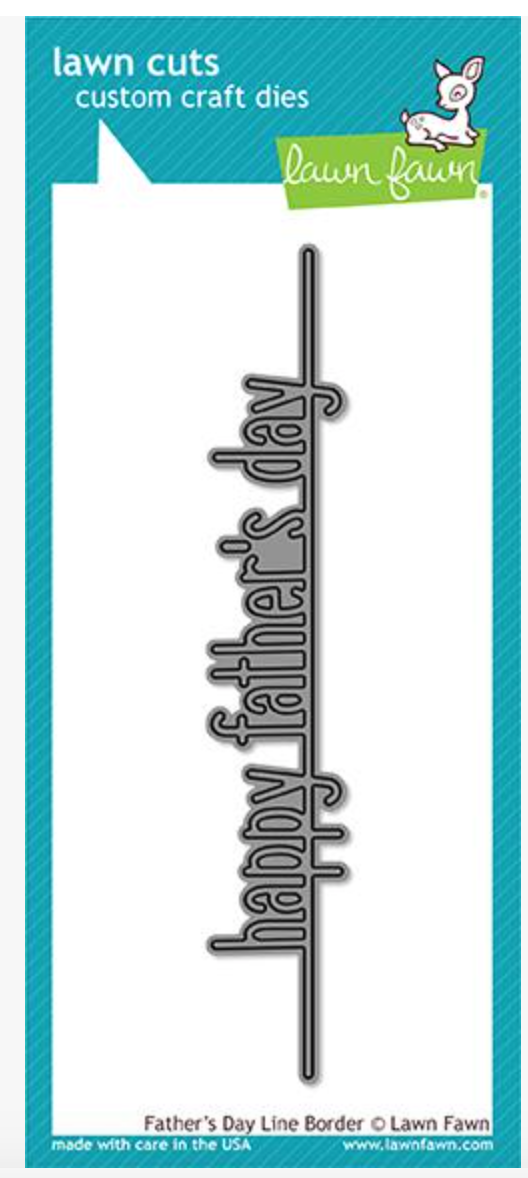 Lawn Fawn Father's Day Line border die