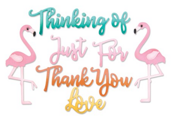 Sizzix  Phrases, thank you & flamingo
